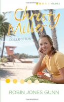 Christy Miller collection. Volume 2 [Books 4-6]