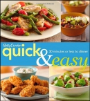 Betty Crocker quick & easy : 30 minutes or less to dinner