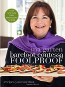Barefoot Contessa foolproof : recipes you can trust
