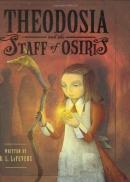 Theodosia and the Staff of Osiris [downloadable ebook]
