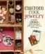 Custom Cool Jewelry [downloadable Ebook]