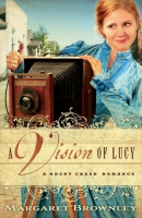 A vision of Lucy [downloadable ebook] / a Rocky Creek romance