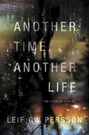 Another time, another life [downloadable ebook] / the story of a crime