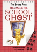 The Buddy files : the case of the school ghost