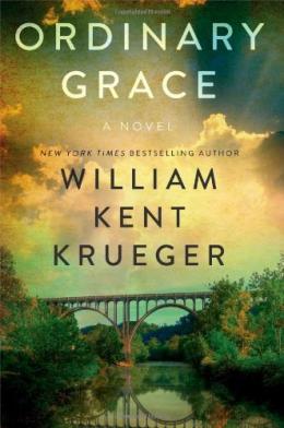 Ordinary Grace : A Novel