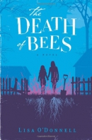 The death of bees : a novel