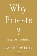 Why priests? : a failed tradition