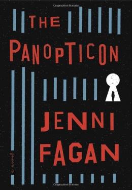 The Panopticon : A Novel