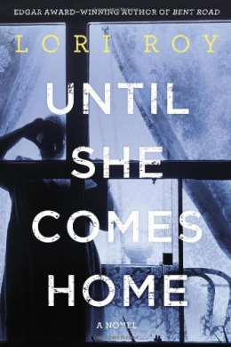 Until She Comes Home