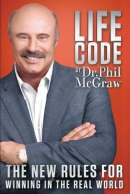 Life code : the new rules for winning in the real world