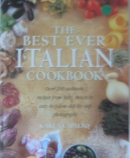 The best ever Italian cookbook : over 200 authentic recipes from Italy, shown step-by-step