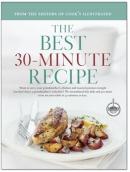 The best 30-minute recipe : a best recipe classic