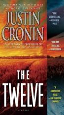 The twelve [downloadable ebook] / a novel