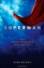 Superman : The Unauthorized Biography