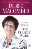 One perfect word [large print] : one word can make all the difference