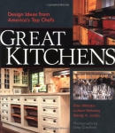 Great kitchens : design ideas from America's top chefs