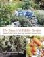 The Beautiful Edible Garden [downloadable Ebook]