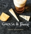 Cheese & Beer [downloadable Ebook]