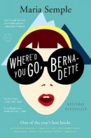 Where'd you go, Bernadette : a novel