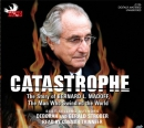 Catastrophe [downloadable audiobook] / the story of Bernard L. Madoff, the man who swindled the world