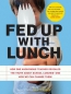 Fed Up With Lunch [downloadable Ebook]
