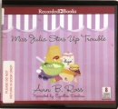 Miss Julia stirs up trouble [CD book]