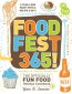 Foodfest 365! [downloadable Ebook] : The Officially Fun Food Holiday Cookbook