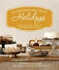 Gluten-free And Vegan Holidays [downloadable Ebook] : Celebrating The Year With Simple, Satisfying Recipes And Menus