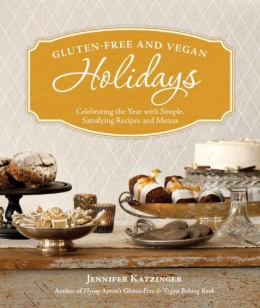 Gluten-free And Vegan Holidays [downloadable Ebook]