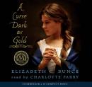 A curse dark as gold :