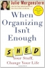 When Organizing Isn't Enough [downloadable Audiobook]