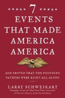 7 events that made America America [eAudio] : and proved that the founding fathers were right all along