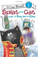 Splat the Cat with a bang and a clang [downloadable audiobook]