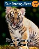 Baby animals on safari [downloadable ebook]