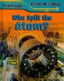 Who Split The Atom? [downloadable ebook]