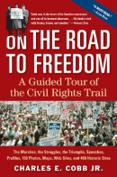 On the road to freedom [downloadable ebook] / a guided tour of the civil rights trail