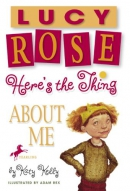Lucy Rose, here's the thing about me [downloadable ebook]