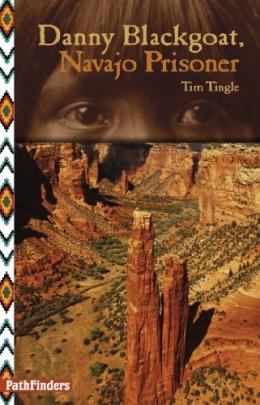 Danny Blackgoat, Navajo Prisoner [downloadable Ebook]