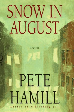 Snow In August : A Novel