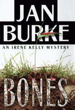 Bones : An Irene Kelly Mystery