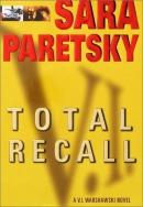 Total recall : a V.I. Warshawski novel