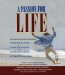 A Passion For Life [CD Book]
