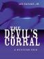The Devil's Corral : A Western Trio