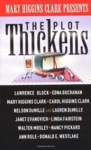 Mary Higgins Clark presents The plot thickens.