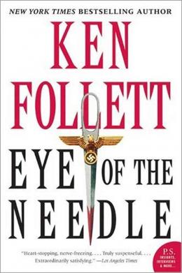 Eye Of The Needle : A Novel
