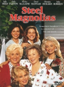 Steel magnolias [DVD]