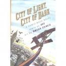City of light, city of dark : a comic book novel