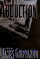 The abduction : a novel