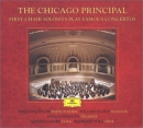 The Chicago principal [music CD] : first chair soloists play famous concertos
