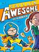 Captain Awesome and the New Kid